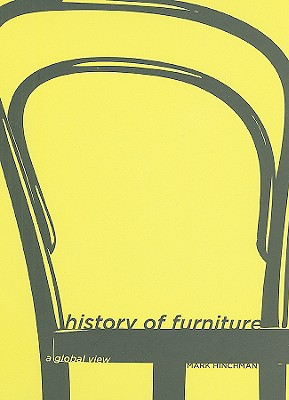 History of Furniture By Hinchman, Mark